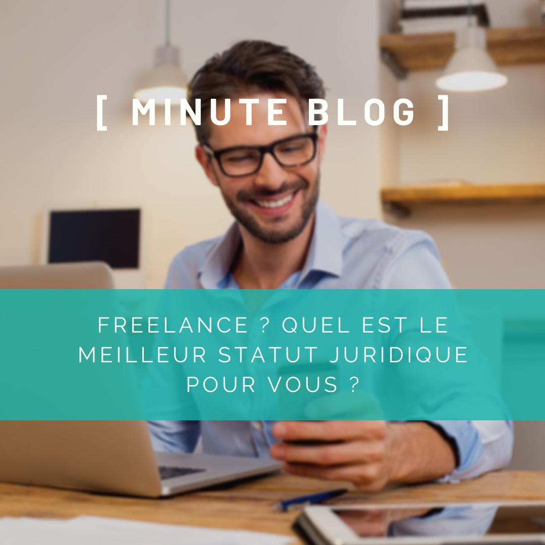 Freelance ? Quel est le meilleur statut pour vous ?